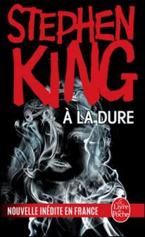 À la dure-Stephen King