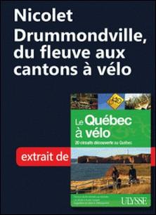 Nicolet-Drummondville, du fleuve aux cantons à vélo-Collectif