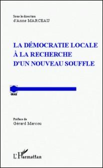 La démocratie locale à la recherche d'un nouveau souffle-Anne Marceau