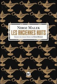 Les anciennes nuits-Niroz Malek
