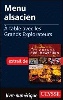 A table avec les grands explorateurs - Menu alsacien-Andrée Lapointe