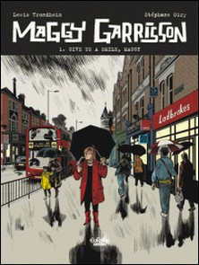 Maggy Garrisson - Tome 1 - 1. Give Us a Smile, Maggy-Trondheim , Oiry