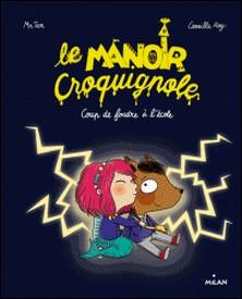 Le Manoir Croquignole - Coup de foudre à l'école-Mr Tan , Mr TAN