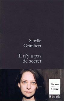 Il n'y a pas de secret-Sibylle Grimbert