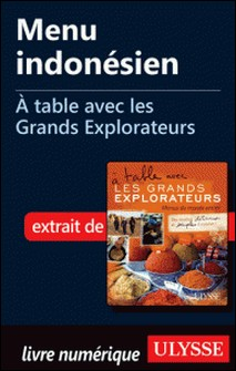 A table avec les grands explorateurs - Menu indonésien-Andrée Lapointe