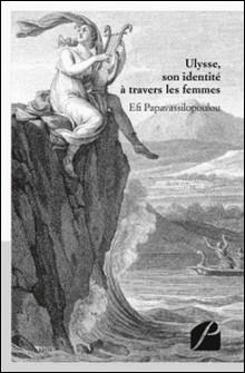 Ulysse, son identité à travers les femmes-Efi Papavassilopoulou