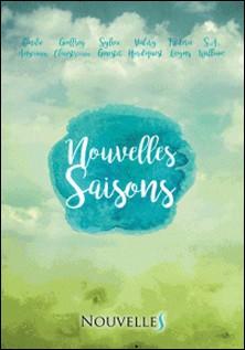Nouvelles Saisons-Emilie Ansciaux , Geoffrey Claustriaux , S.A.William S.A.William , Sylvie Ginestet , Valery Hardiquest