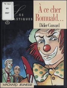 À ce cher Romuald-Didier Convard