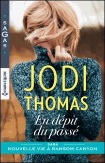 En dépit du passé-Jodi Thomas