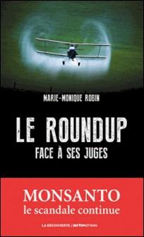 Le Roundup face à ses juges-Marie-Monique Robin