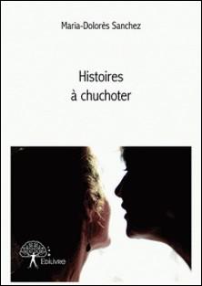 Histoires à chuchoter-Maria-Dolorès Sanchez