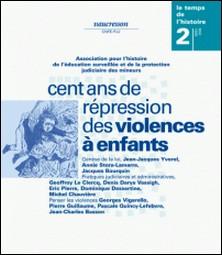 Numéro 2 | 1999 - Cent ans de répressions des violences à enfants - RHEI-Presses universitaires de Rennes