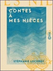 Contes à mes nièces-Stéphanie Lockroy