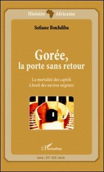 Gorée, la porte sans retour - La mortalité des captifs à bord des navires négriers-Sofiane Bouhdiba