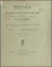 Thèses présentées à la Faculté des Sciences de Paris pour obtenir le grade de docteur ès Sciences mathématiques-Émile Turrière