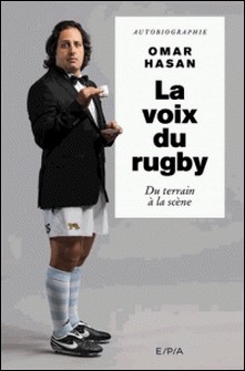 La voix du rugby, Omar Hasan-Omar Hasan , Cathy Robin