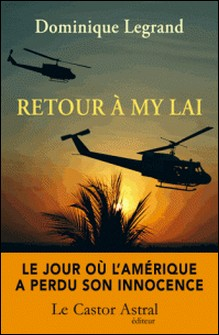 Retour à My Lai-Dominique Legrand