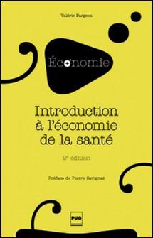Introduction à l'économie de la santé-Valérie Fargeon