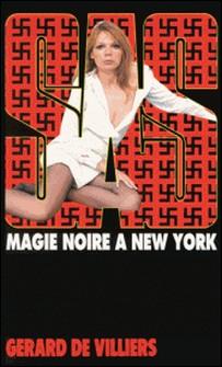 SAS 11 magie noire à New-York-Gérard de Villiers
