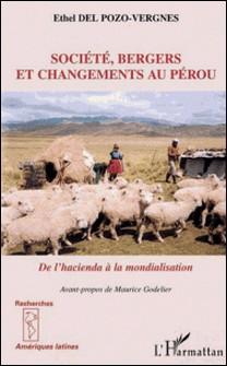 Société, bergers et changements au Pérou: de l'hacienda à la mondialisation-Ethel Del Pozo-Vergnes
