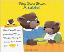 Petit Ours Brun, Lis avec moi - À table !-Marie Aubinais , Anne-Sophie Le Breton