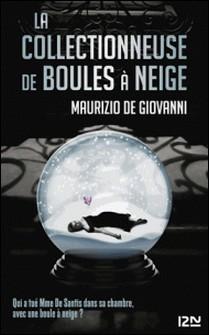 La collectionneuse de boules à neige-Maurizio De Giovanni