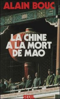 La Chine à la mort de Mao-Bouc