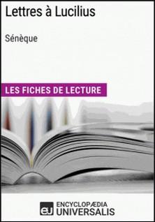Lettres à Lucilius de Sénèque - Les Fiches de lecture d'Universalis-Encyclopaedia Universalis