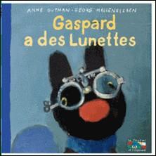 Gaspard a des lunettes-Anne Gutman
