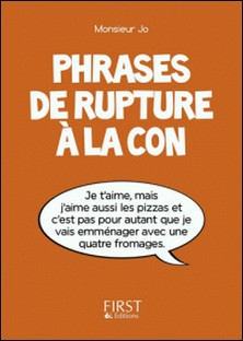 Phrases de rupture à la con-Monsieur Jo