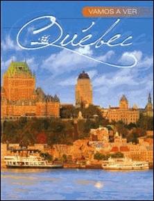 Vamos a ver Québec-Luc-Antoine Couturier , Sylvain Harvey
