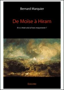 De Moïse à Hiram-Bernard Marquier