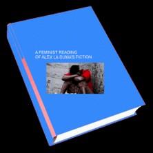 A FEMINIST READING OF ALEX LA GUMA'S FICTION-Kokouvi Mawulé D'ALMEIDA