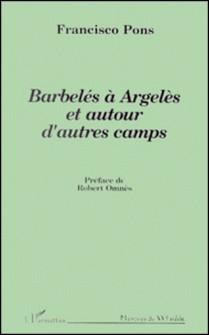 Barbelés à Argelès et autour d'autres camps-Francisco Pons