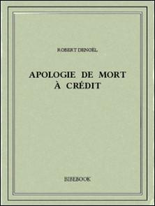 Apologie de Mort à Crédit-Robert Denoël