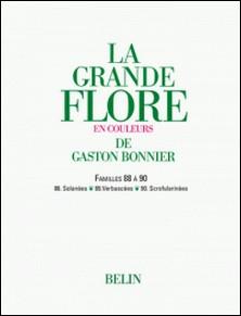 La grande Flore (Volume 13) - Famille 88 à 90-Gaston Bonnier