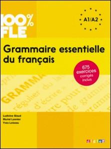 Grammaire essentielle du français niv. A1 A2 - Ebook-Ludivine Glaud , Muriel Lannier , Yves Loiseau