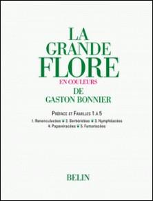 La grande Flore (Volume 2) - Familles 1 à 5-Gaston Bonnier