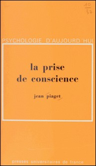 La prise de conscience-A. Blanchet , J.-P. Bronckart , N. Burdet