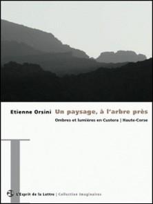 Un paysage, à l'arbre près - Ombres et lumières en Custera | Haute-Corse-Etienne Orsini