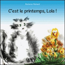 C'est le printemps, lola !-Marianne Mulnard