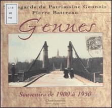 Gennes : Souvenirs de 1900 à 1950-Pierre Battreau