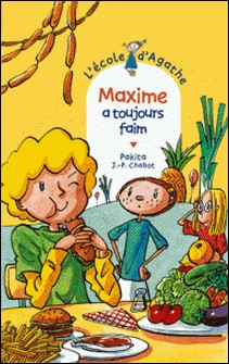 Maxime a toujours faim-Pakita