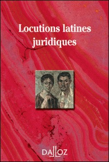 Locutions latines juridiques-Collectif