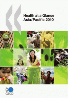 Health at a Glance: Asia/Pacific 2010-Collective