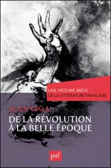 De la Révolution à la Belle Epoque-Alain Viala