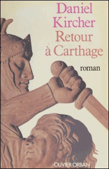 Retour à Carthage-Daniel Kircher