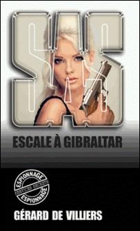 SAS 88 Escale à Gibraltar-Gérard de Villiers