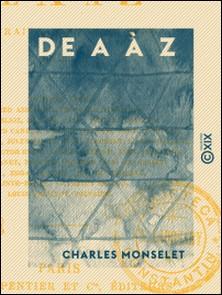 De A à Z - Portraits contemporains-Charles Monselet
