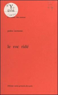 Le Roc ridé-Pedro Carmona